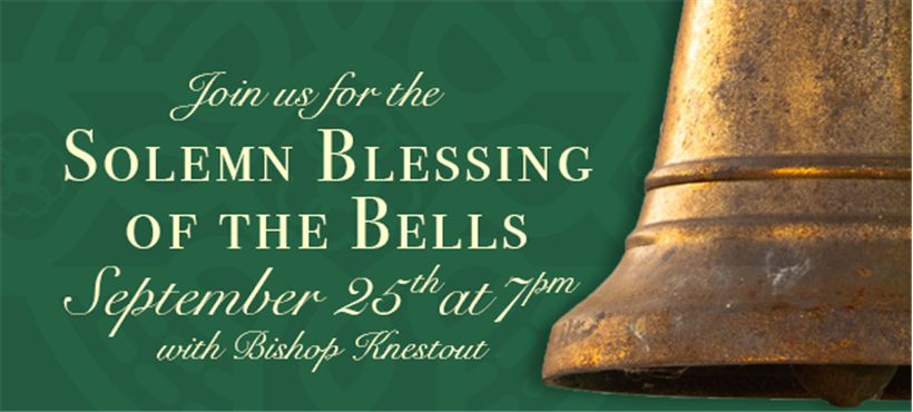 Solemn Blessing of the Bells