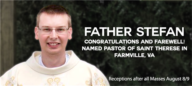 Farewell and Congratulations to Fr. Stefan